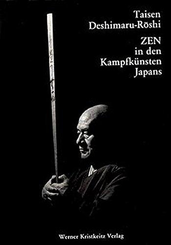 9783921508046: Zen in den Kampfkünsten Japans