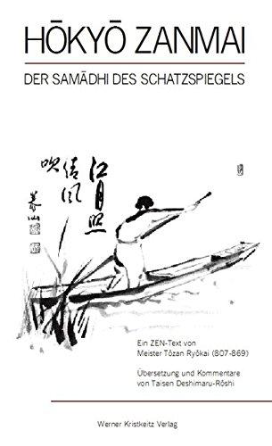 9783921508107: Hokyo Zanmai: Samadhi des Schatzspiegels von Meister Tozan (807 - 869)