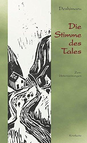 9783921508183: Die Stimme des Tales: Zen-Unterweisungen
