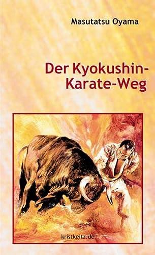 Der Kyokushin Karate Weg (3921508231) by Masutatsu Oyama