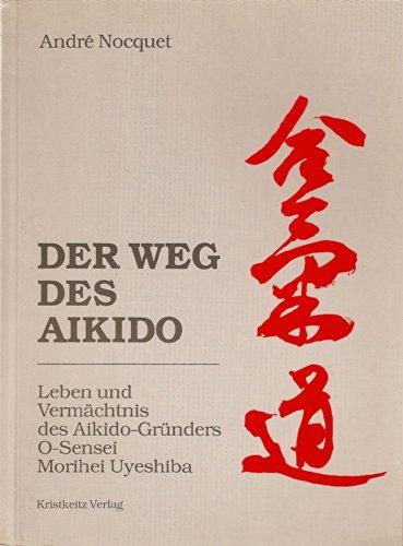 9783921508343: Der Weg des Aikido