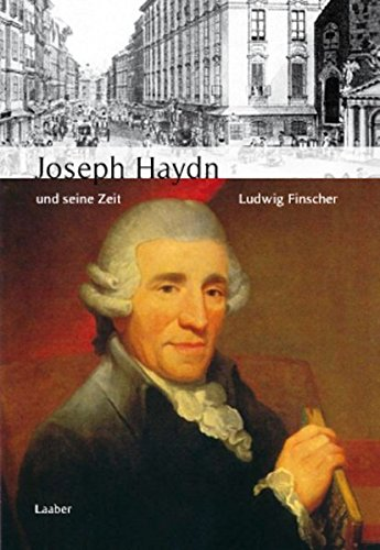 9783921518946: Große Komponisten und ihre Zeit. Joseph Haydn und seine Zeit (Grosse Komponisten und ihre Zeit)