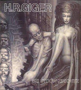 H. R. Giger (Katalog zur Ausstellung bei Sydow-Zirkwitz ; 102) (German Edition) (3921520029) by H. R Giger