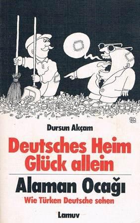 9783921521441: Alaman Ocagi: Türkler Almanlar, anlat,yor = Deutsches Heim  Glück allein : wie Türken Deutsche sehen : türkisch-deutsch (Lamuv Taschenbuch)