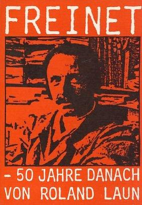9783921522288: Freinet 50 Jahre danach: Dokumente und Berichte aus drei französischen Grundschulklassen : Beispiele einer produktiven Pädagogik (bvb-edition)