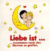 9783921554944: Liebe ist...