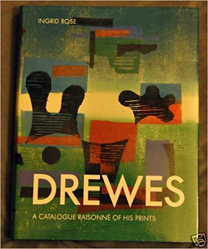 9783921561317: Werner Drewes: A catalogue raisonné of his prints = Werner Drewes : das graphische Werk