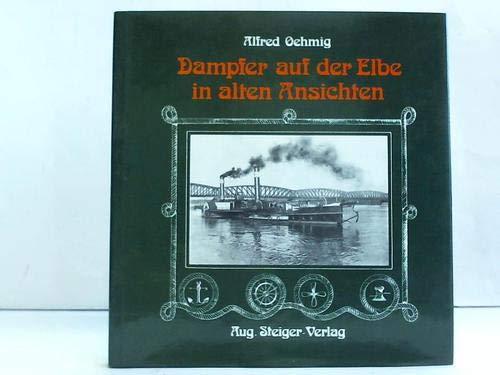 9783921564509: Dampfer auf der Elbe in alten Ansichten