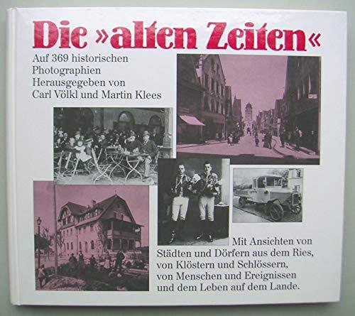9783921568125: Rieser Leben: 369 historische Photographien zeigen die