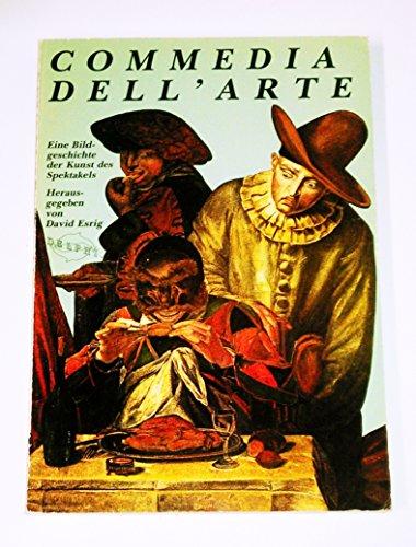 9783921568552: Commedia dell'arte: Eine Bildgeschichte der Kunst des Spektakels (Delphi) (German Edition)