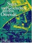 9783921580257: Sagen und Geschichten aus dem Odenwald
