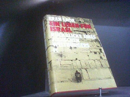 Ein Leben für Israel. Rückblicke eines jüdischen: Laor, Eran: