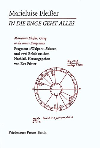 "In die Enge geht alles : Marieluise Fleissers Gang in d. innere Emigration ; Fragment ""Walper&..."