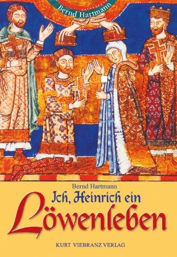 9783921595343: Ich, Heinrich, ein Löwenleben.