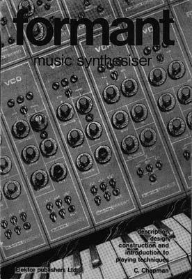 9783921608104: Formant Musik-Synthesizer: Beschreibung, Bau- und Spielanleitung mit zahlreichen Einstellbeispielen (German Edition)
