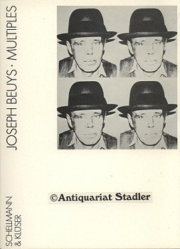 Joseph Beuys. Multiplizierte Kunst / Multiples. Werkverzeichnis: Schellmann, Jörg und