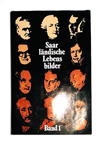 9783921646410: Saarländische Lebensbilder. Band I.