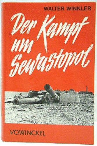 9783921655351: Der Kampf um Sewastopol, mit Kartenskizzen (2. Weltkrieg)