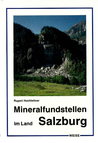 Mineralfundstellen Salzburg, Pinzgau und Salzburger Land: Hochleitner, Rupert