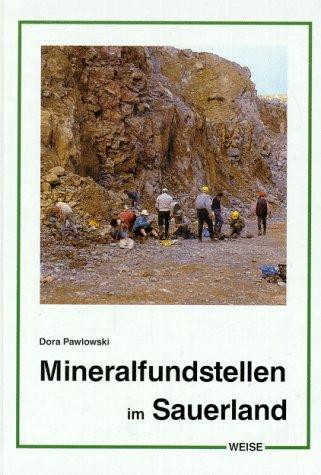 Mineralfundstellen im Sauerland: Pawlowski, Dora: