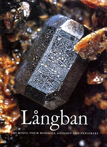 9783921656495: Langban: The Mines, their Minerals, Geology and Explorers