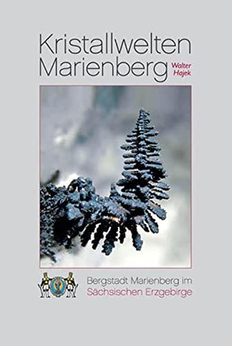 9783921656754: Kristallwelten Marienberg