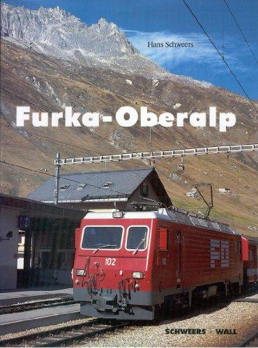 9783921679555: Furka - Oberalp. Eine Alpenbahn im Wandel