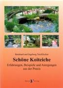 9783921684863: Schöne Koiteiche: Erfahrungen, Beispiele und Anregungen aus der Praxis