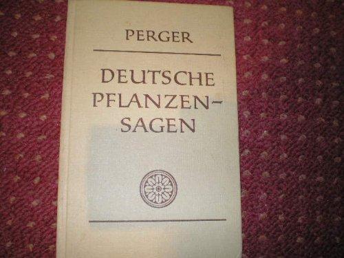 Deutsche Pflanzensagen: Perger, Anton Von