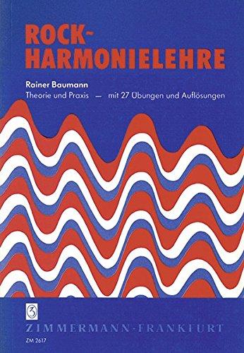 9783921729274: Rock-Harmonielehre: Eine praxisnahe Hilfestellung beim Selbststudium, aber auch Unterrichtsmaterial für den Musiklehrer, in dem Vielfalt und ... und ihrer harmonischen Abläufe erklärt werden