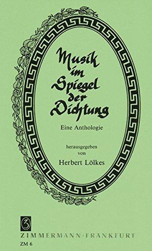 Musik im Spiegel der Dichtung: Eine Anthologie
