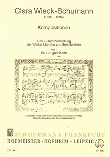 Clara Wieck-Schumann: Kompositionen: Paul A Koch