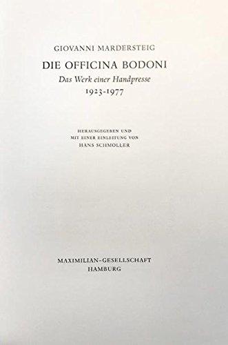 9783921743232: Die Officina Bodoni: Das Werk einer Handpresse, 1923-1977 (German Edition)