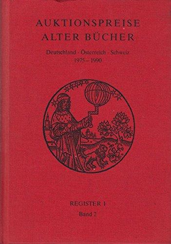 Auktionspreise alter Bücher. Deutschland, Österreich, Schweiz 1975 - 1990. Register zum Taschenbuch der Auktionspreise Alter Bücher. Bände 1 - 16. Register I. Band 2 (L - Z). - Verlag Für Büchersammler (Hrsg.)