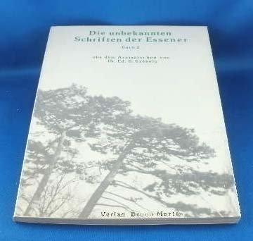 Die unbekannten Schriften der Essener: Székely, Edmond Bordeaux