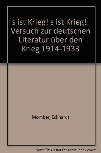 9783921810507: 's ist Krieg! 's ist Krieg!: Versuch zur deutschen Literatur über den Krieg 1914-1933 (German Edition)