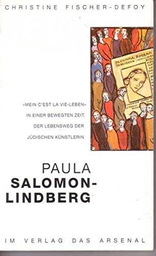9783921810972: Paula Salomon-Lindberg - mein C'est la vie-Leben: Gespräch über ein langes Leben in einer bewegten Zeit