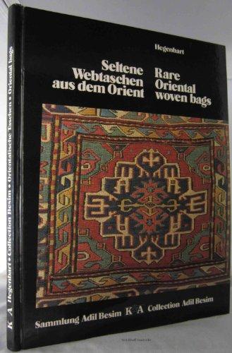 9783921811214: Seltene Webtaschen aus dem Orient: Sammlung Adil Besim = Rare oriental woven bags : Collection Adil Besim (German Edition)
