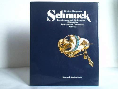 9783921811269: Schmuck: Klassizismus und Biedermeier 1780-1850 : Deutschland, Österreich, Schweiz (Edition Fachbuch, Kunstbuch)