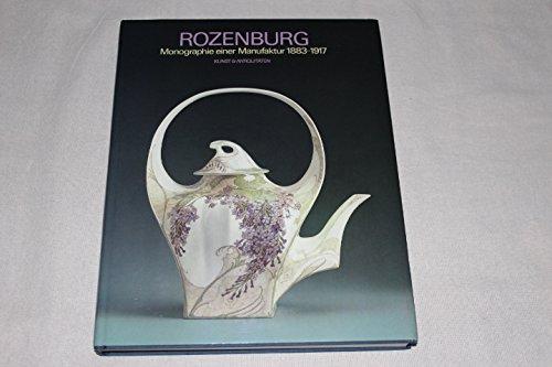 Rozenburg 1883-1917: Monographie einer Manufaktur (German Edition): Marjan Boot