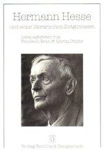 9783921841099: Hermann Hesse und seine literarischen Zeitgenossen: 2. Internationales Hermann-Hesse-Kolloquium in Calw aus Anlass des 20. Todesjahres des Dichters, 1982 (German Edition)