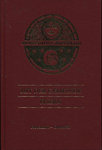 9783921843840: Morgenlob - Abendlob (Gemeindebuch): Mit der Gemeinde feiern. Band 1: Fasten - Osterzeit (Livre en allemand)
