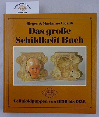 Das große Schildkröt-Buch (Sondereinband) von Jürgen Cieslik: Jürgen Cieslik (Autor),