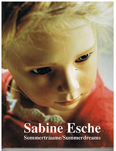 9783921844243: Sabine Esche Sommertraume/Summerdreams ((Dual Language- German and English))
