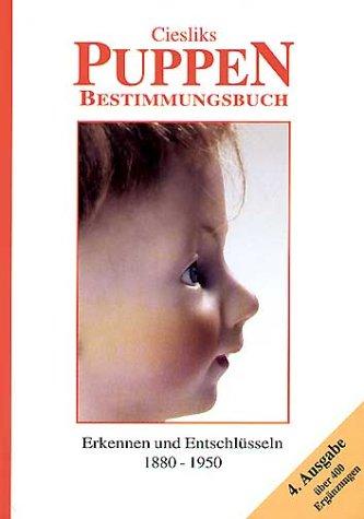 Ciesliks Puppen-Bestimmungsbuch (9783921844663) by Cieslik, Jürgen; Cieslik, Marianne