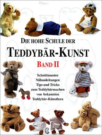 Die Hohe Schule der Teddybär-Kunst von Jürgen: Jürgen Cieslik (Autor),
