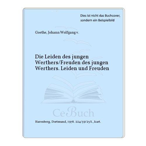9783921846209: Die Leiden des jungen Werthers/Freuden des jungen Werthers. Leiden und Freuden