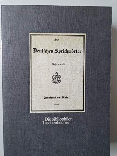 9783921846377: Die deutschen Sprichwoerter Die bibliophilen Taschenbuecher; Nr. 37