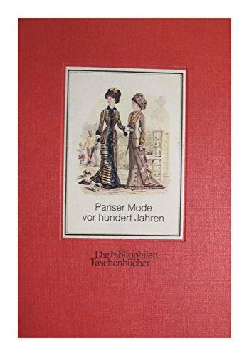 Pariser Mode vor hundert Jahren. 52 Modebilder: David, Jules.
