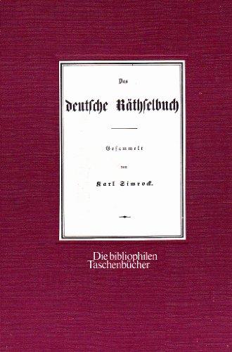 9783921846889: Das deutsche R�thselbuch. Nach der Ausgabe von 1850.